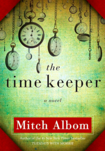 Books with life lessons- Book Title: The Time Keeper, Author: Mitch Albom