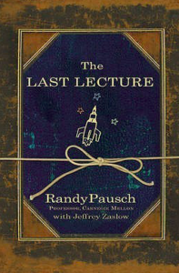Books with life lessons- Book Title: Last Lecture, Author: Randy Pausch