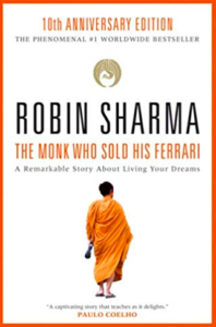 Books with life lessons- Book Title: The Monk Who Sold His Ferrari, Author: Robin Sharma
